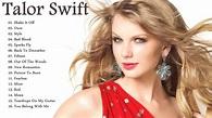 Taylor Swift Best Songs || Best Of Taylor Swift Songs ...
