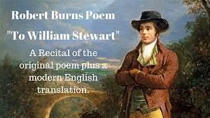 Robert Burns Poem  To William Stewart   Modern English