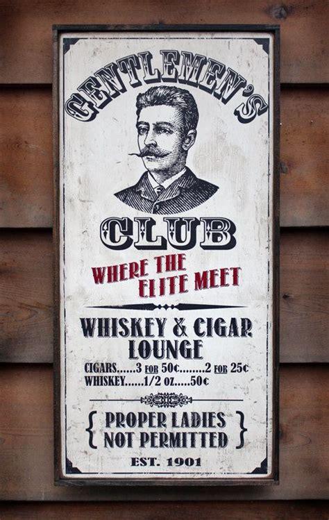 Whisky Zimmer Einrichten by Vintage Wooden Sign Gentlemen S Club Whiskey Cigar