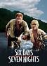 Six Days Seven Nights   Movie fanart   fanart.tv