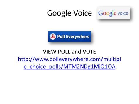 don t put your cell phone away polleverywhere and google