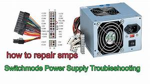 Troubleshooting And Repair Of Smps   Computer Power Supply Unit