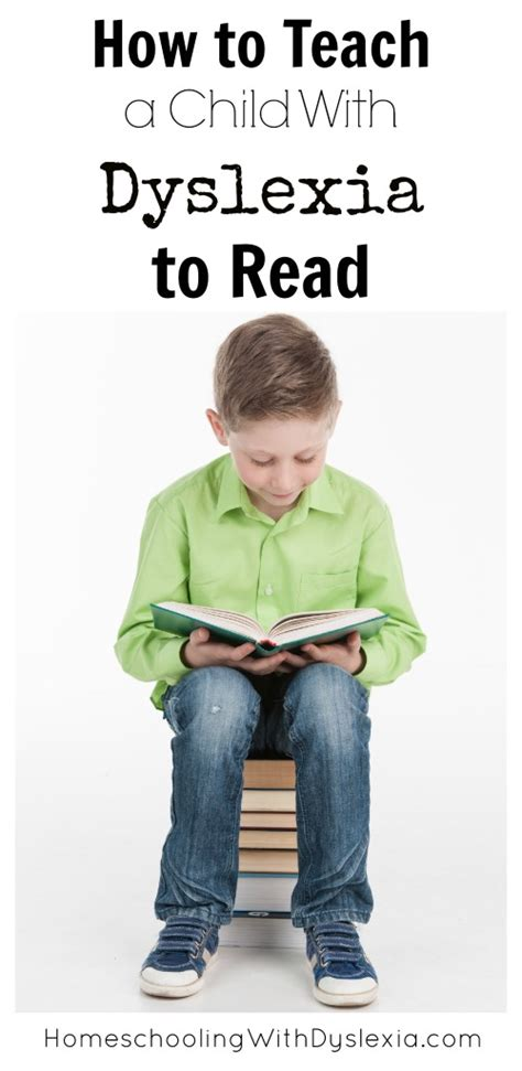 How To Teach Kids With Dyslexia To Read  Homeschooling With Dyslexia