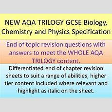 New Aqa Gcse Trilogy End Of Chapter Revision Activities For Biology, Chemistry And Physics By
