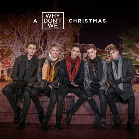 Why Don't We  A Why Don't We Christmas  Ep (2017) 320 Kbps