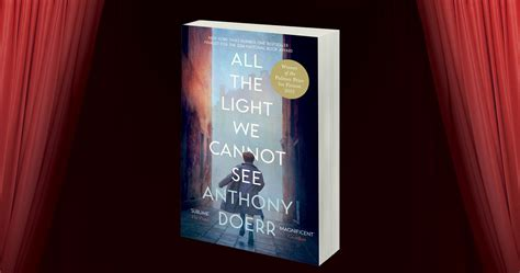 all the light we cannot see review all the light we cannot see revisiting a modern classic