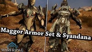 Warframe Maggor Armor Set Syandana YouTube