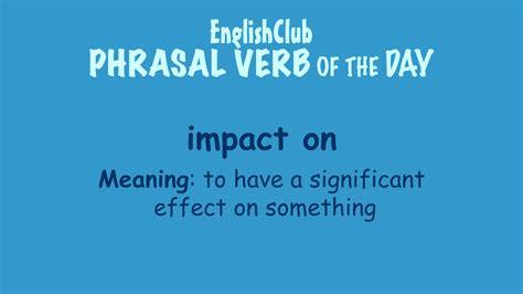 impact  vocabulary englishclub