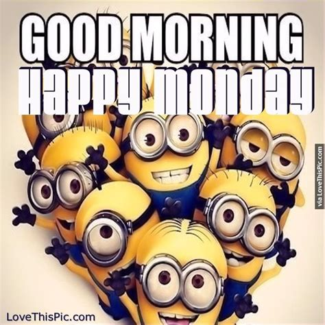 Morning Happy Monday Images Morning Happy Monday Minions Pictures Photos And