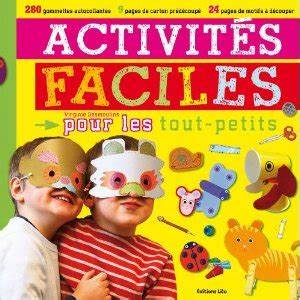 Activites Enfant 2 Ans : virginie desmoulins activit s faciles pour les tout petits livre enfant manga ~ Melissatoandfro.com Idées de Décoration