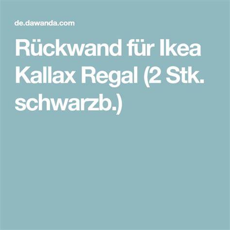 Ikea Kallax Rückwand by Die Besten 25 Ikea Kallax Regal Ideen Auf