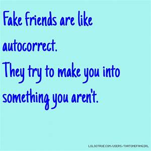 Information About Quotes About Fake Friends For Facebook Yousenseinfo