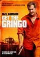Get the Gringo - Wikipedia