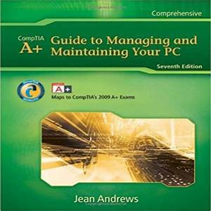 A  Guide To Managing  U0026 Maintaining Your Pc 7th Edition By