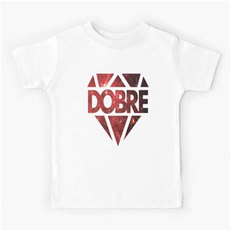 Dobre Kids & Babies' Clothes | Redbubble