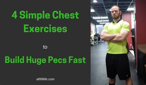 4 Simple Chest Exercises To Build Huge Pecs Fast (with French Patio Doors With Blinds Crystal Door Knobs Cheap Bathroom Barn Shower Doctor Molding Ideas Where To Buy Garage Opener New 8ft Interior