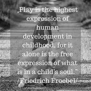 Early Childhood... Education Development Quotes