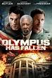 Olympus Has Fallen(2013) - Rotten Tomatoes