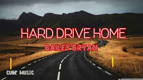 bailey bryan hard drive home cube  lyrics cube  drake  song ellie goulding songs