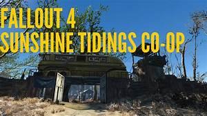 Fallout 4, Sunshine Tidings Co op - YouTube