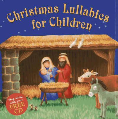 lullabies for children by nicola baxter 617   9781843229315