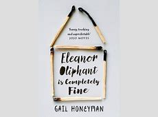 BOOK REVIEW ELEANOR OLIPHANT IS COMPLETELY FINE by Gail