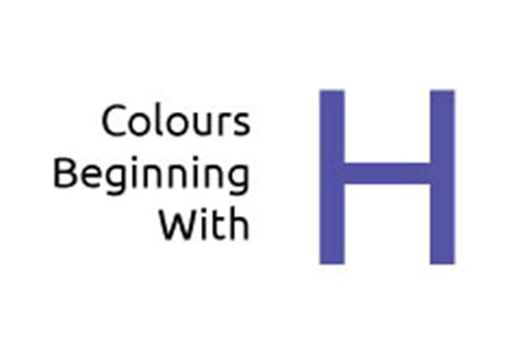 a color that starts with h colours beginning with the letter h media