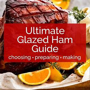 How To Make Glazed Ham