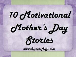 Monday Motivation: Mother's Day Stories - The Joys of Boys