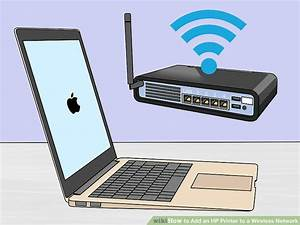 How To Add An Hp Printer To A Wireless Network  With Pictures