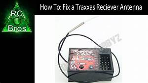 How To  Fix A Traxxas Reciever Antenna