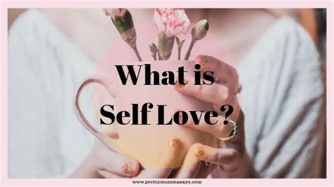 What Is Self Love? Fall In Love With Yourself