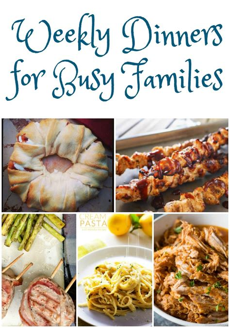 dinner ideas for families weekly dinner ideas for busy families weekly meal plan week 12 must have mom