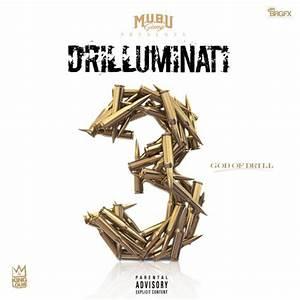 King Louie - Drilluminati 3 (God Of Drill) [Mixtape ...