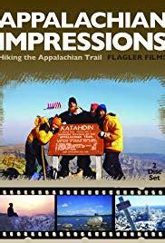 appalachian impressions hiking  appalachian trail tv