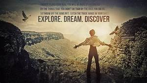 Explore. Dream. Discover by NINJAIWORKS on deviantART