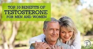 Top 10 Benefits Of Testosterone For Men And Women  U2022 Renew Me Today