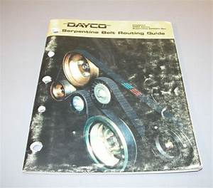2004 Dayco Serpentine Belt Routing Guide 045820a B3
