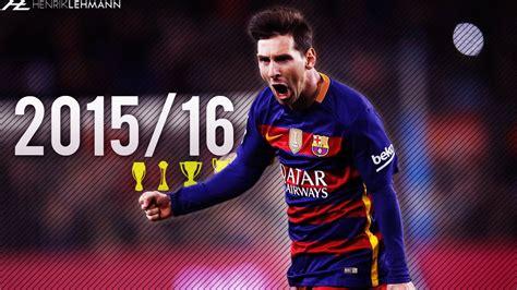 Lionel Messi 2015/16 Goals, Skills & Assists