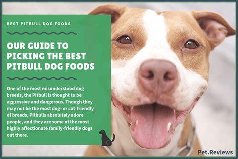 dog foods  pitbulls   bully feeding guide