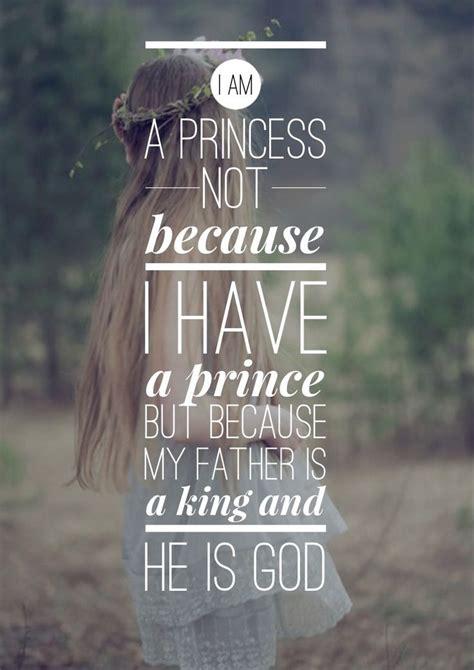 i am a princess not because i a prince but because my