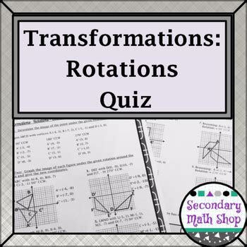transformations rotations coordinate plane and rotational symmetry quiz