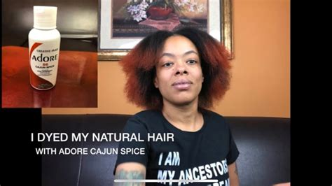 I Dyed My Natural Hair W/ Adore Cajun Spice Hair Color