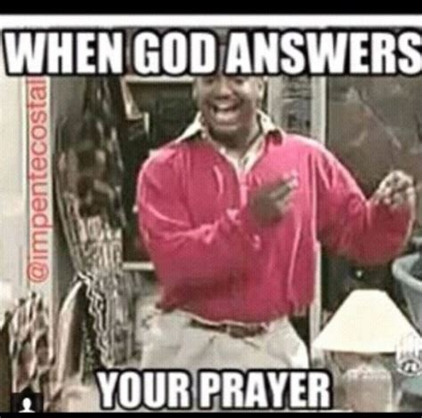 Praise Dance Meme - when god answers your prayer christian memes memes cristianos pinterest christian