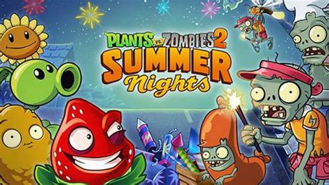 plants  zombies  summer nights strawburst