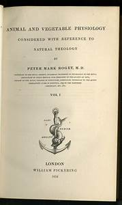 Peter Mark Roget - Scientist of the Day - Linda Hall Library
