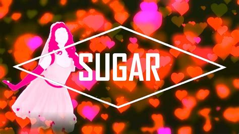 Just Dance Sugar Maroon Fanmade Mashup