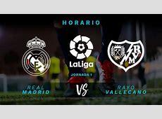 Real Madrid Rayo Vallecano hora y dónde ver el partido