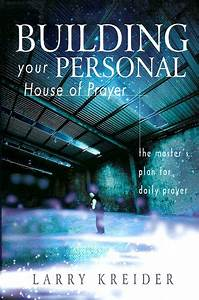Equippers Tool Box  Building Your Personal House Of Prayer