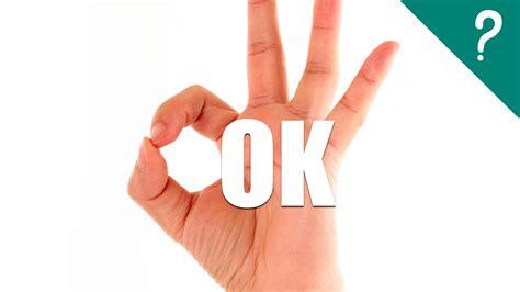 ¿qué Significa Ok?
